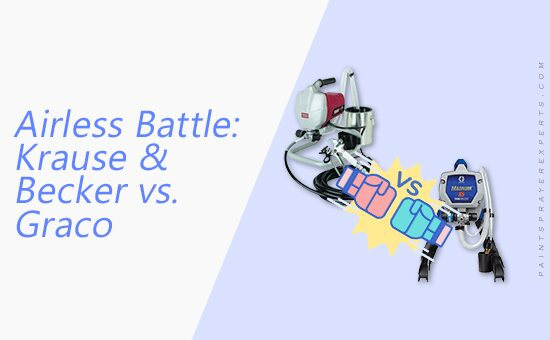 Krause and Becker Airless Paint Sprayer vs Graco Magnum X5