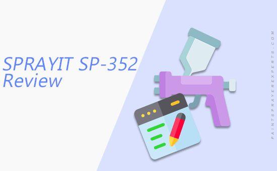 SPRAYIT SP-352 Gravity Feed Spray Gun Review